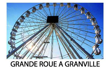 La Grande roue à Granville