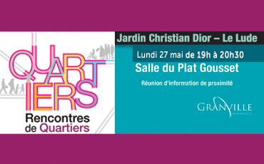 Rencontre de quartier - Jardin Christian Dior / Le Lude