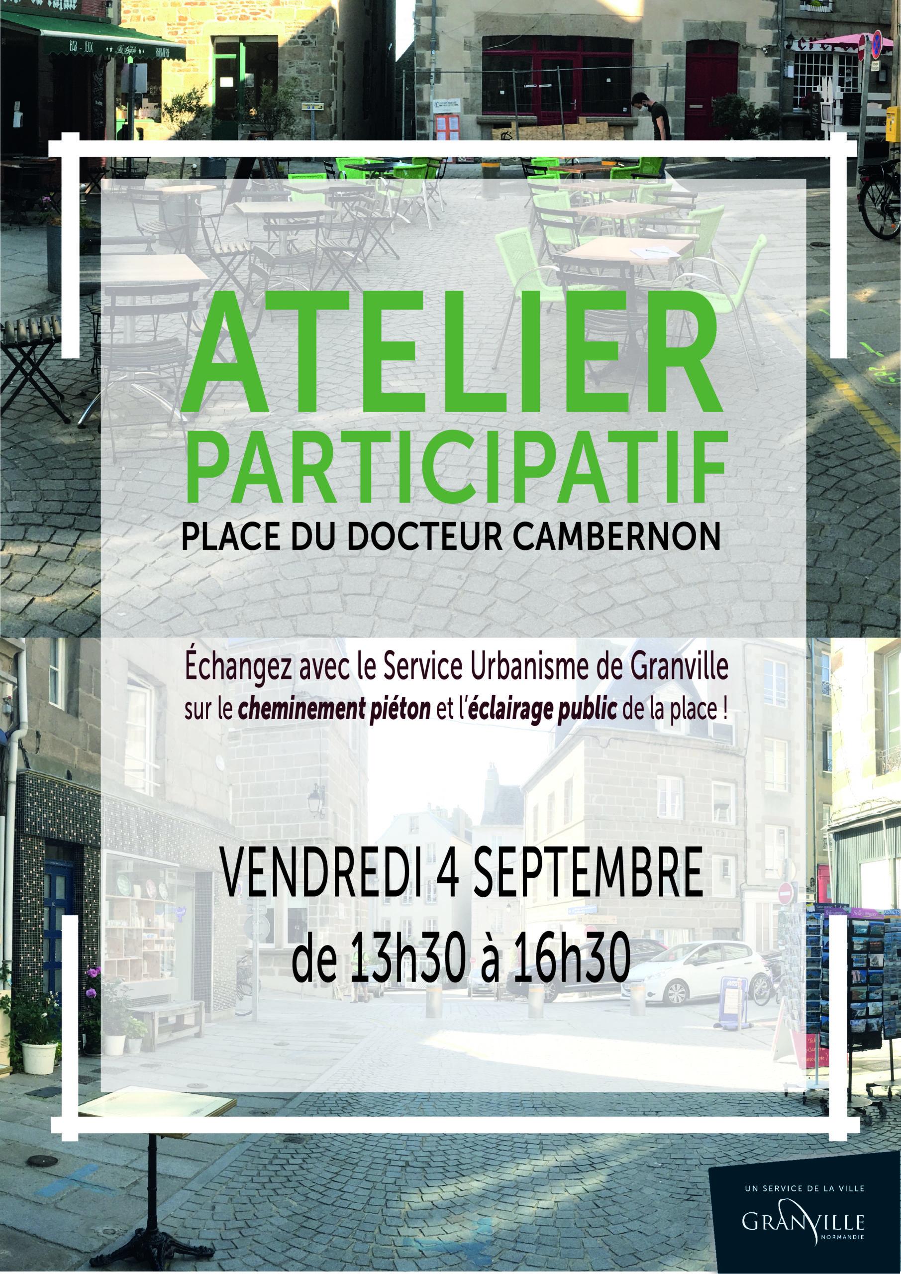 Un atelier participatif est organisé vendredi 4 septembre 2020, place du Docteur Cambernon, par la Ville de Granville.