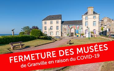 Fermeture des Musées de Granville