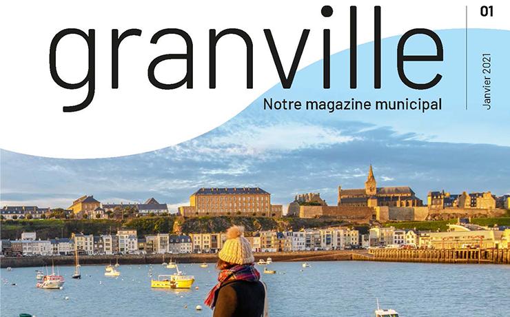 GRANVILLE, le nouveau magazine municipal de la Ville de Granville.