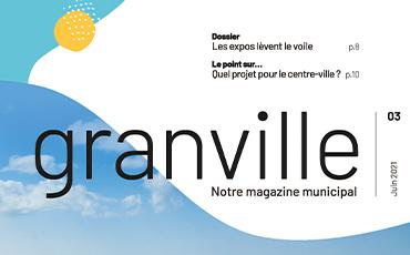 Le 3e numéro du magazine Granville est daté de juin 2021.